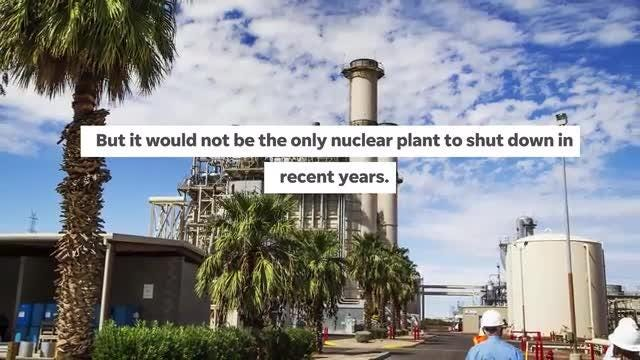 Palo Verde Nuclear Generating Station could be forced to closeif a renewable-energy ballot measure passes, the plant's owners said.