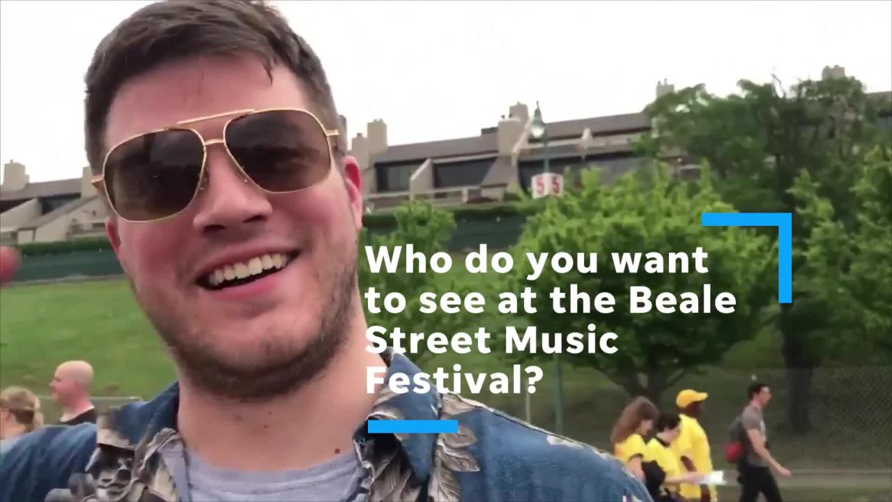 Who do you want to see at the Beale Street Music Festival