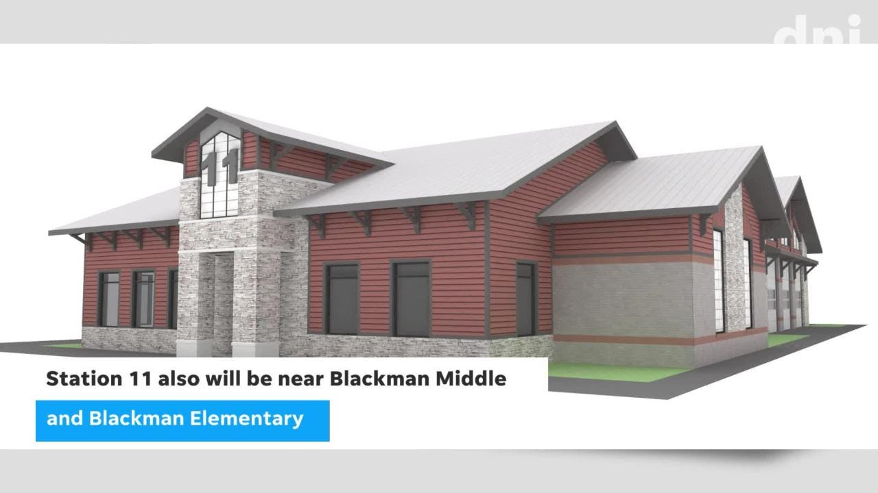 A Fire Station 11 is scheduled to open by July 2019 near Blackman High on city land at northwest corner of Fortress Boulevard and Blaze Drive.