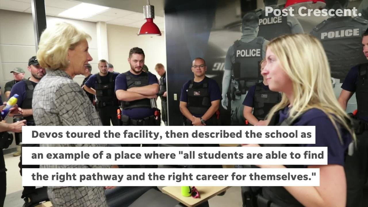 U.S. Secretary of Education Betsy DeVos met students and staff at Fox Valley Technical College's Public Safety Training Center. Democrats blast visit.