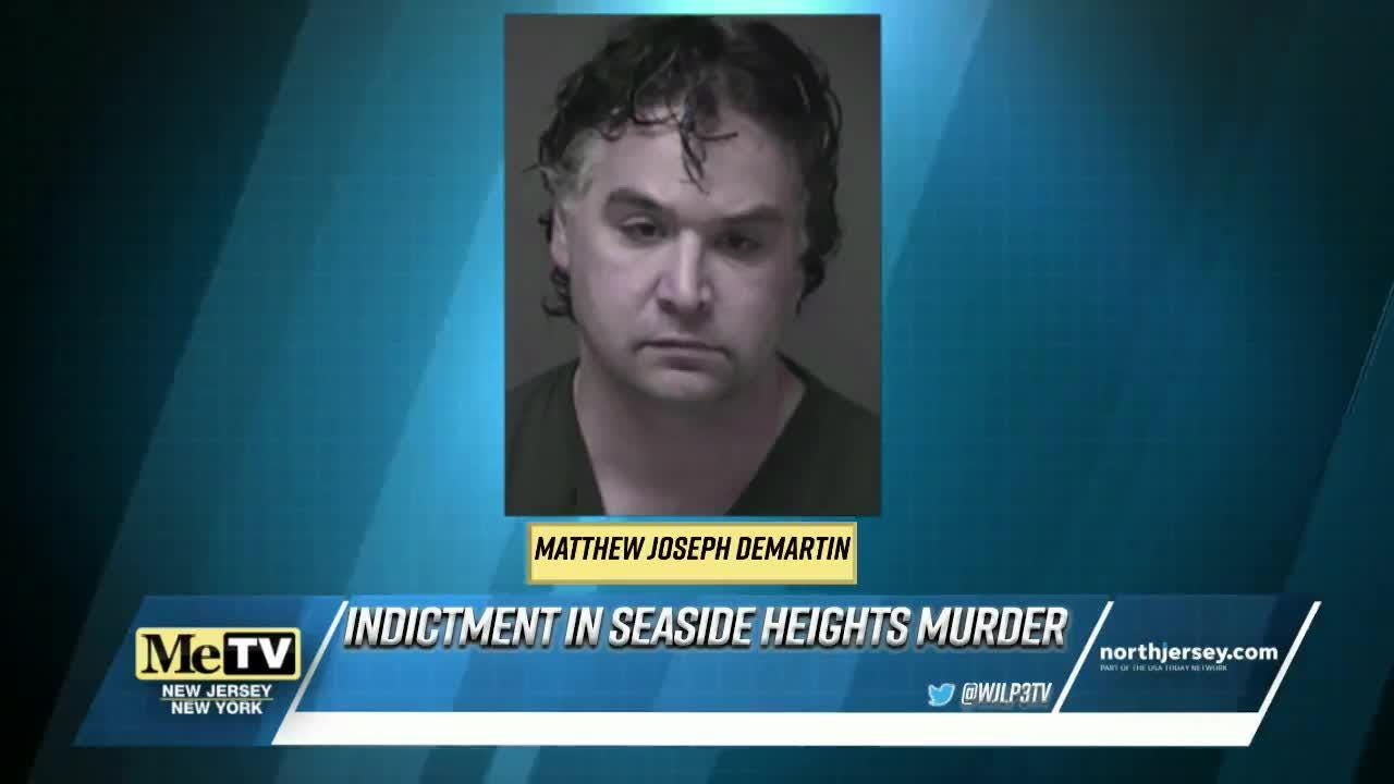 NewsBreak: Seaside Heights man indicted on murder charges