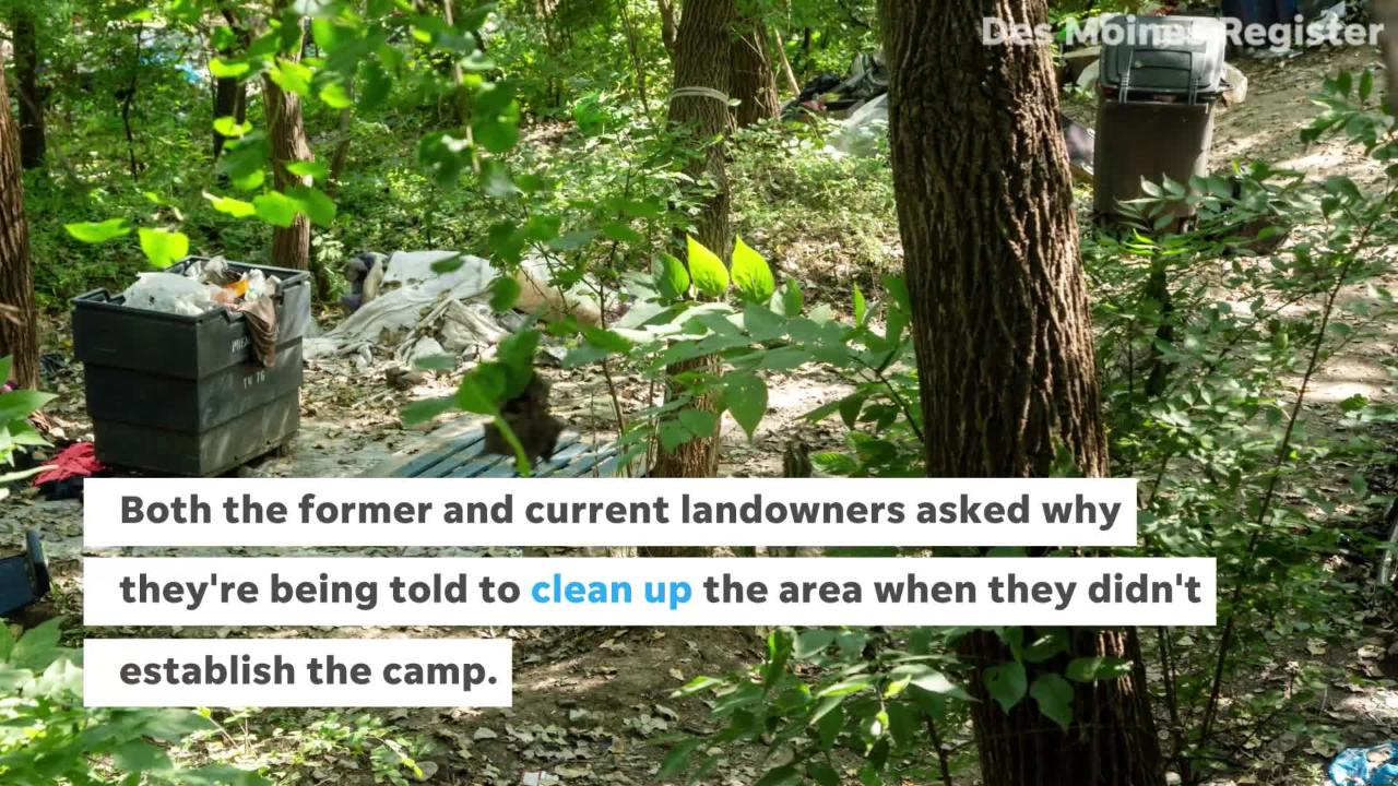 Des Moines property owners have asked why they're responsible for getting homeless campers to leave their property, something they view as a city issue