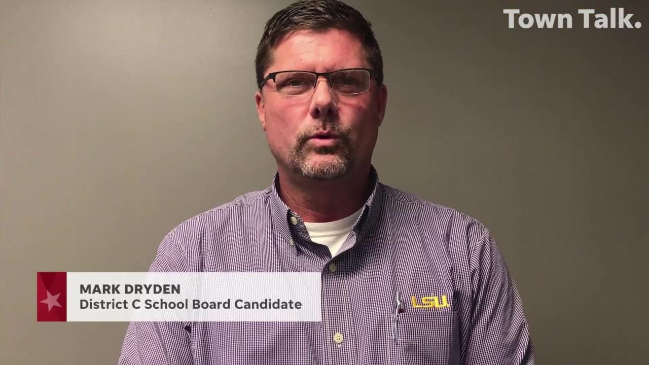 Mark Dryden is running for Rapides Parish School Board in District C.