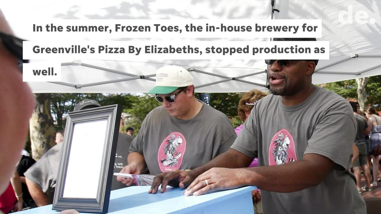 Both Georgetown's 16 Mile and Greenville's Frozen Toes breweries have stopped production and closed.