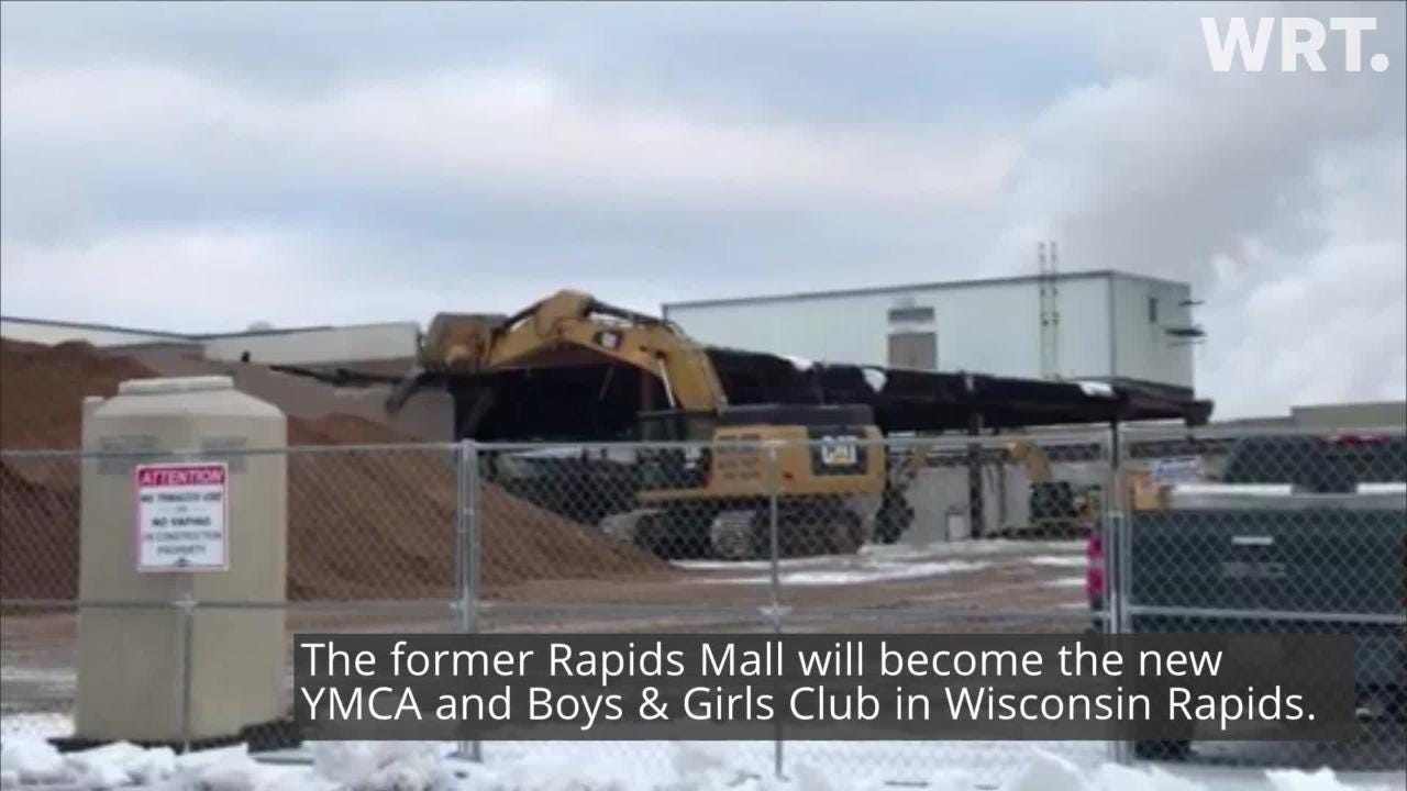 Crews are demolishing parts of the former Rapids Mall ahead of reconstruction to create a new South Wood County YMCA and Boys & Girls Club.