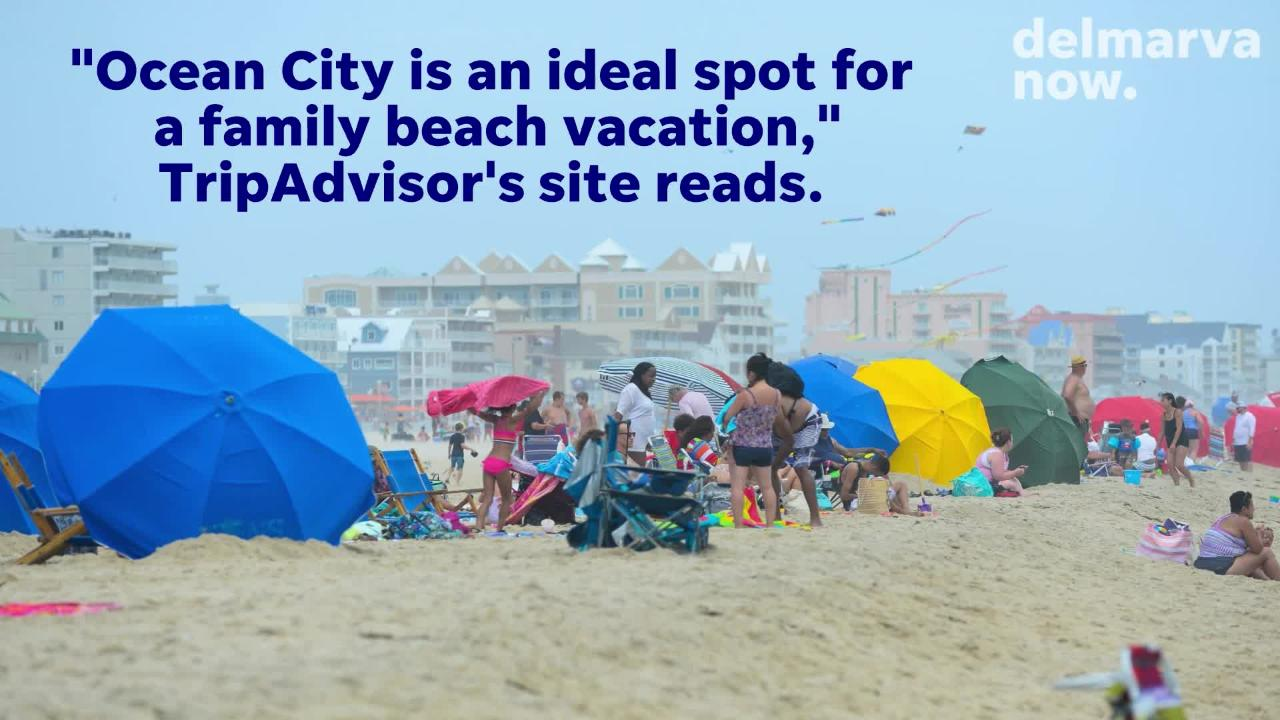 "Ocean City is one of the ""best family beach vacations,"" according to TripAdvisor."