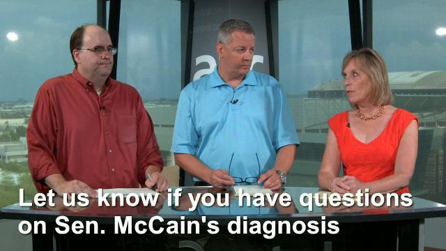 Sen. John McCain revealed that he has a primary brain tumor, with doctors describing the tumor as a glioblastoma.