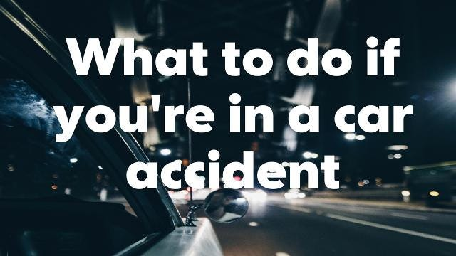 Do you know what to do if you're in an accident?
