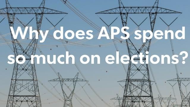 There are three big reasons why Arizona's largest utility is so involved in politics.