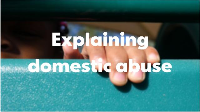 Explaining domestic abuse