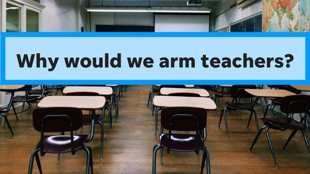 Montini: Why would we arm teachers?