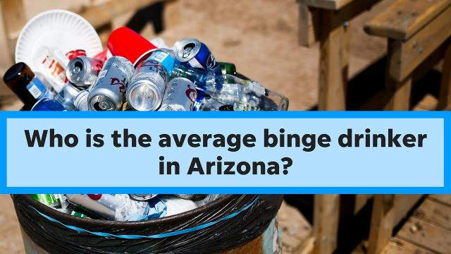 How many drinks does the average binge drinker in Arizona consume per occasion? Columnist Joanna Allhands has the answer.