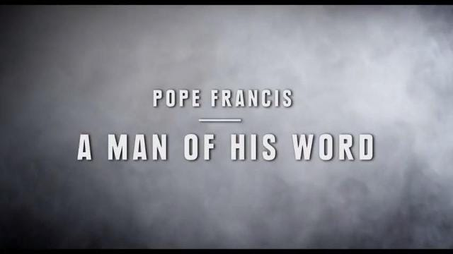Five years after Pope Francis ascended to the papacy, what 'Pope Frances - A Man of His Word' does is convey the pontiff's message directly to the camera.