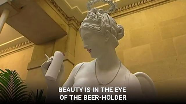 Beauty is in the eye of the beer-holder.