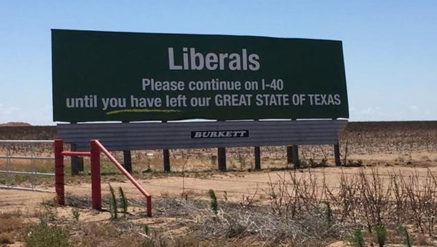 Texas billboard that tells 'liberals' to keep driving will come down