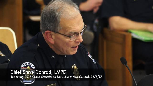 LMPD Chief Steve Conrad delivers the 2017 crime statistics to the Louisville Metro Council.