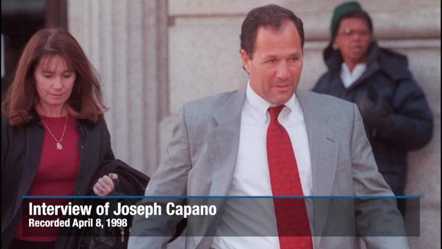 Prosecution interviews Joseph Capano, brother of Thomas Capano, on April 8, 1998.