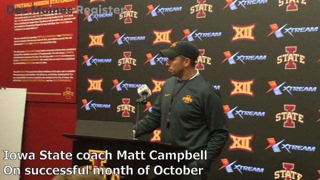 Matt Campbell talks about Iowa State's successful October