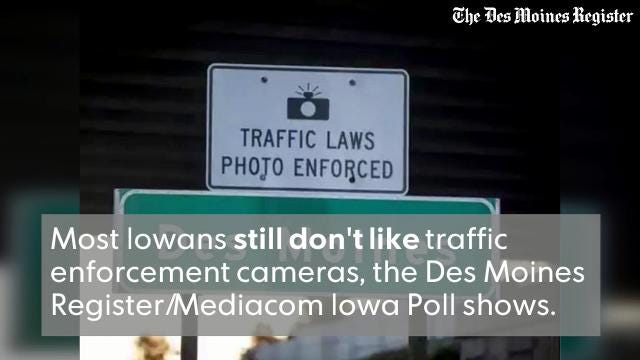 A Des Moines Register/Mediacom Iowa Poll shows that most Iowans would prefer to have traffic cameras banned.