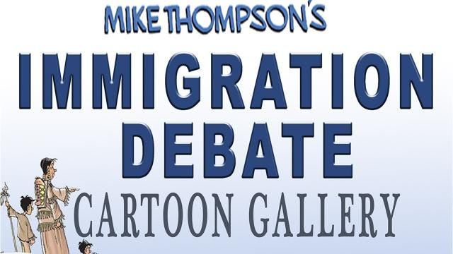 A cartoon look at America's immigration debate by Detroit Free Press cartoonist Mike Thompson.