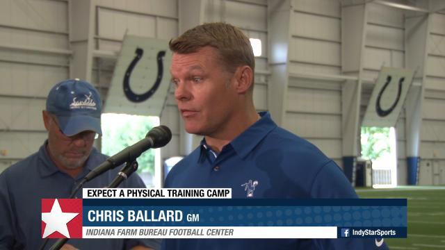 Ballard on Colts training camp: 'It will be a little more physical'
