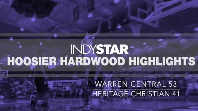 Hoosier Hardwood Highlights: Warren Central 53, Heritage Christian 41