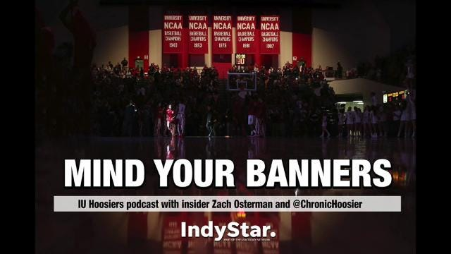 """You've got questions about IU basketball and football. IndyStar IU Insider Zach Osterman and Chronic Hoosier have the answers in a special Q&A edition of """"Mind Your Banners."""""""
