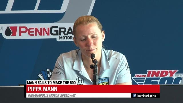Emotional Pippa Mann comes up short in qualifying for the Indy 500.