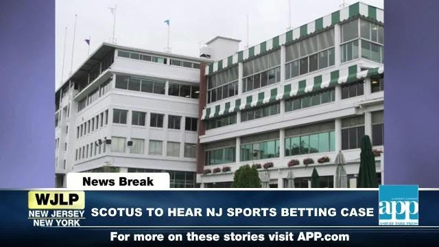 NewsBreak: SCOTUS to review NJ sports betting; NBA MVP