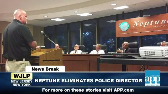 NewsBreak: Neptune police director position eliminated