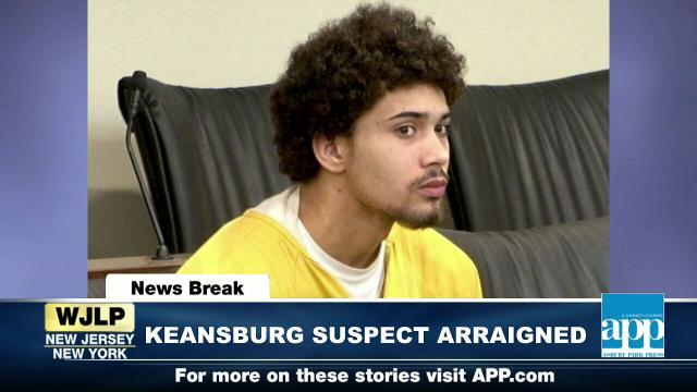 NewsBreak: Keansburg suspect arraigned in Superior Court