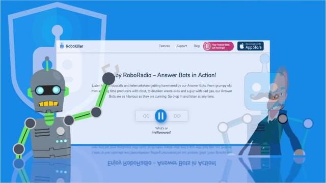 RoboKiller, a smartphone app by TelTech Systems Inc., blocks robocalls and uses Answer Bots to waste a robocaller's time.