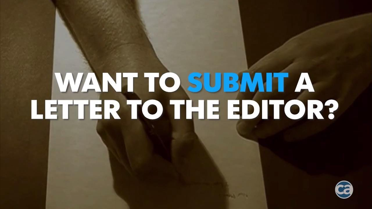 Want to submit your letter to the editor? Here is how.