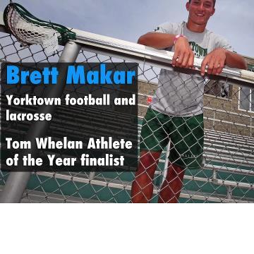 Yorktown two-sport star Brett Makar is a finalist for the 2017-18 Tom Whelan Athlete of the Year award.