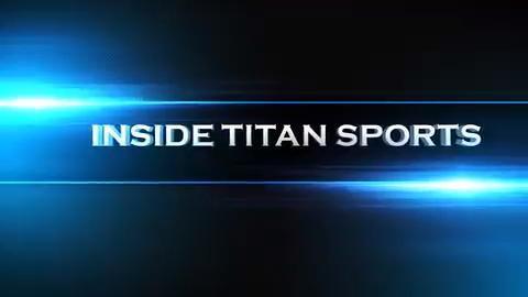Go Inside Titan Sports