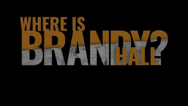 Where is Brandy Hall?