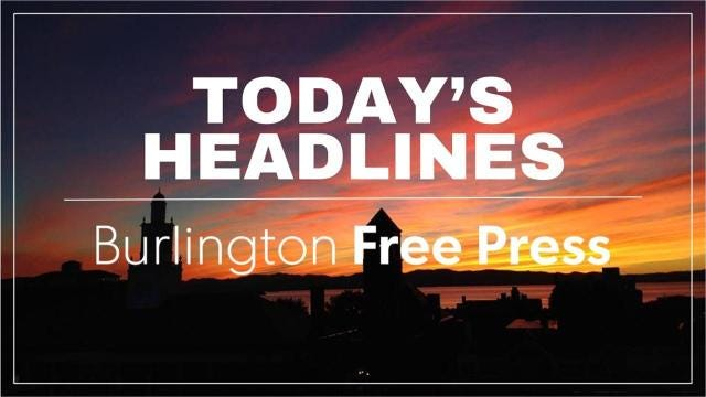 Daily Headlines Tuesday July 11 2017 – Burlington Free Press Birth Announcements
