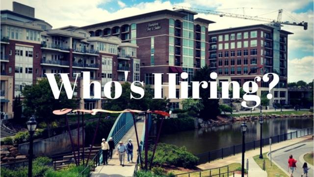 We are hearing all the time from Upstate companies who are hiring. Here are some of the announcements and postings we dug up this week (Aug. 7-13).