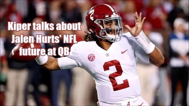 ESPN NFL analyst Mel Kiper doesn't see Alabama rising junior Jalen Hurts playing quarterback in the NFL.