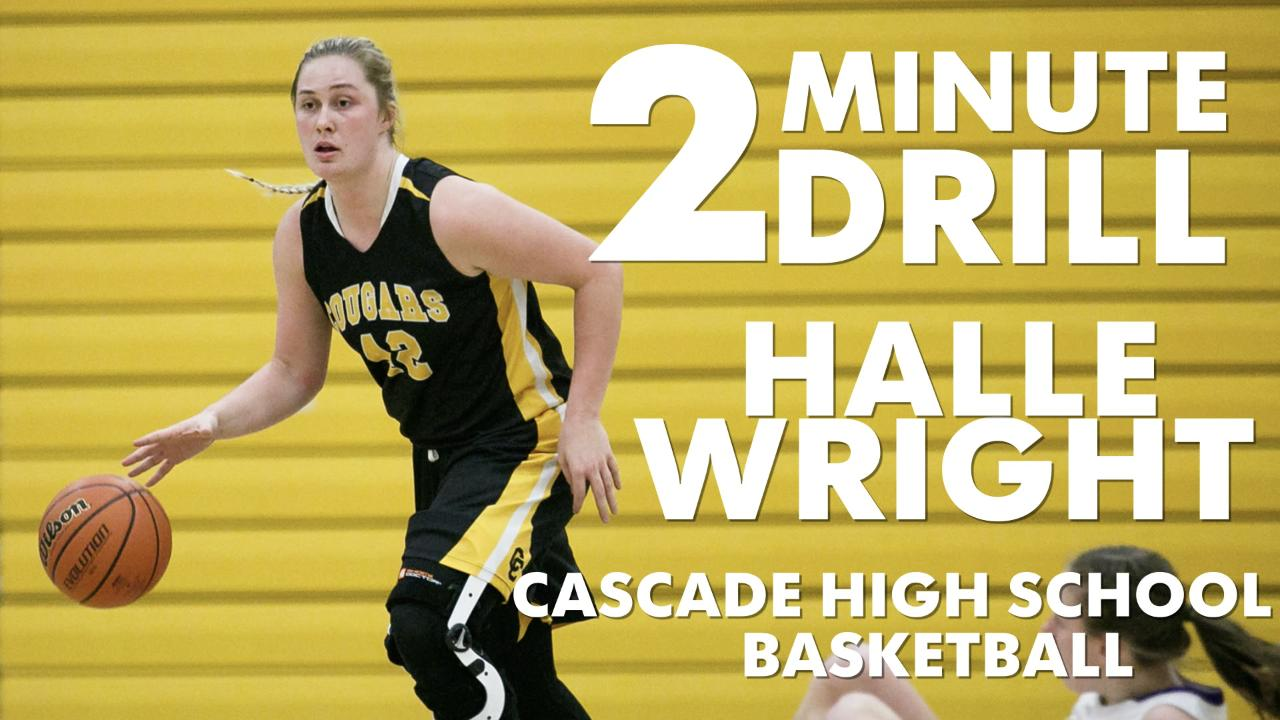 Cascade girls basketball player Halle Wright talks Burger King, Lebron James and fly fishing.