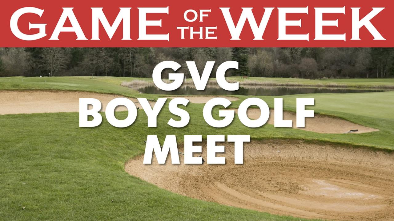 Statesman Journal sports reporters Gary Horowitz and Pete Martini prview the upcoming Game of the Week, a GVC boys golf tournament.