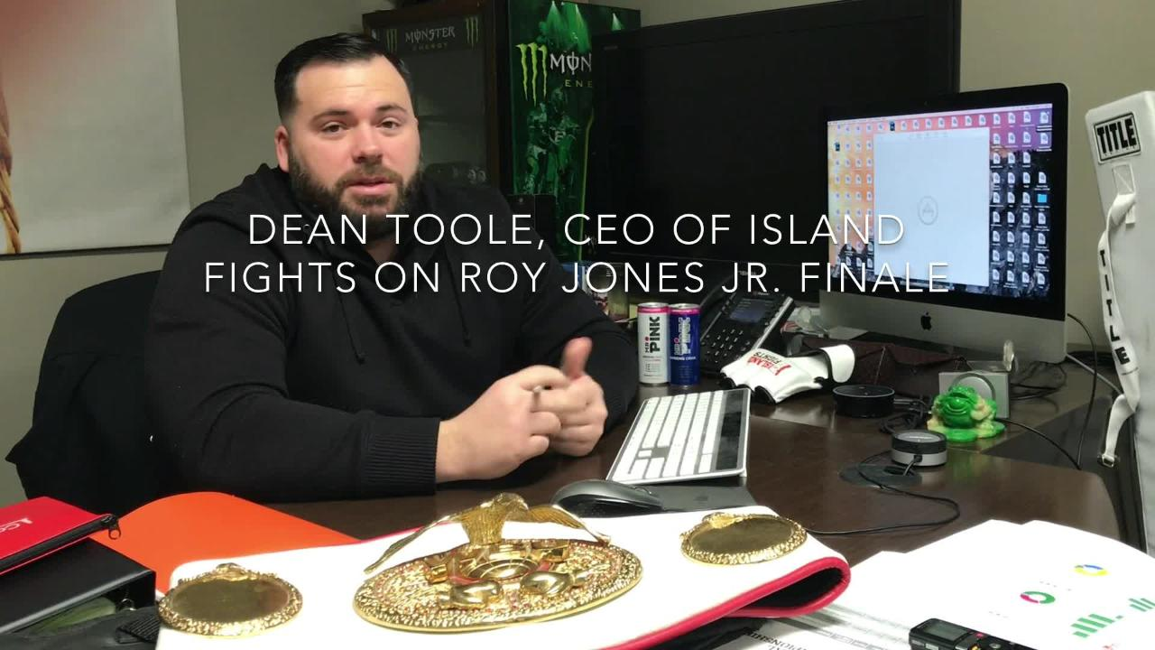 Island Fights CEO Dean Toole discusses impact of Roy Jones Jr. final fight Feb. 8 at Bay Center