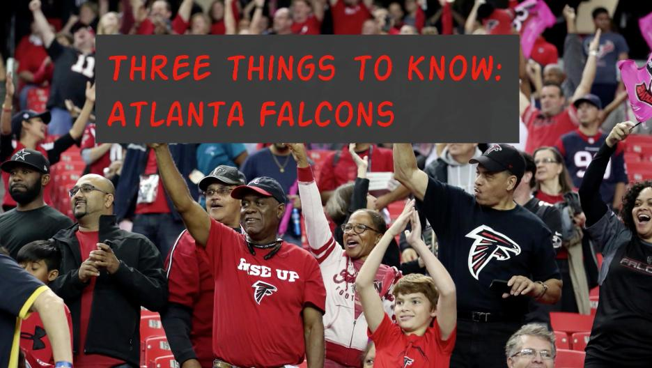 Three Things  To Know: Atlanta Falcons