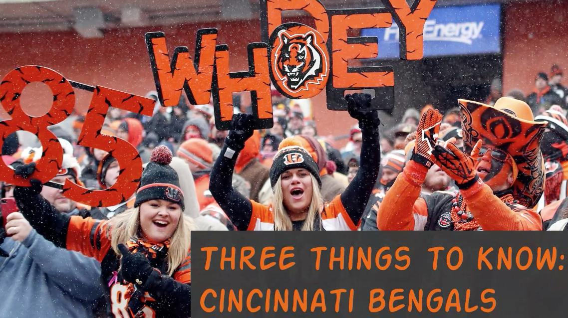 Three Things To Know: Cincinnati Bengals