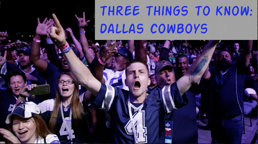Three Things To Know: Dallas Cowboys