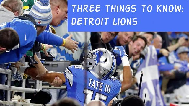 Three Things To Know: Detroit Lions