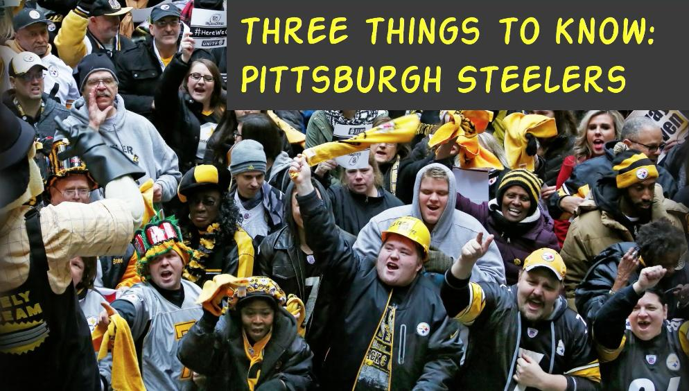 Three Things To Know: Pittsburgh Steelers
