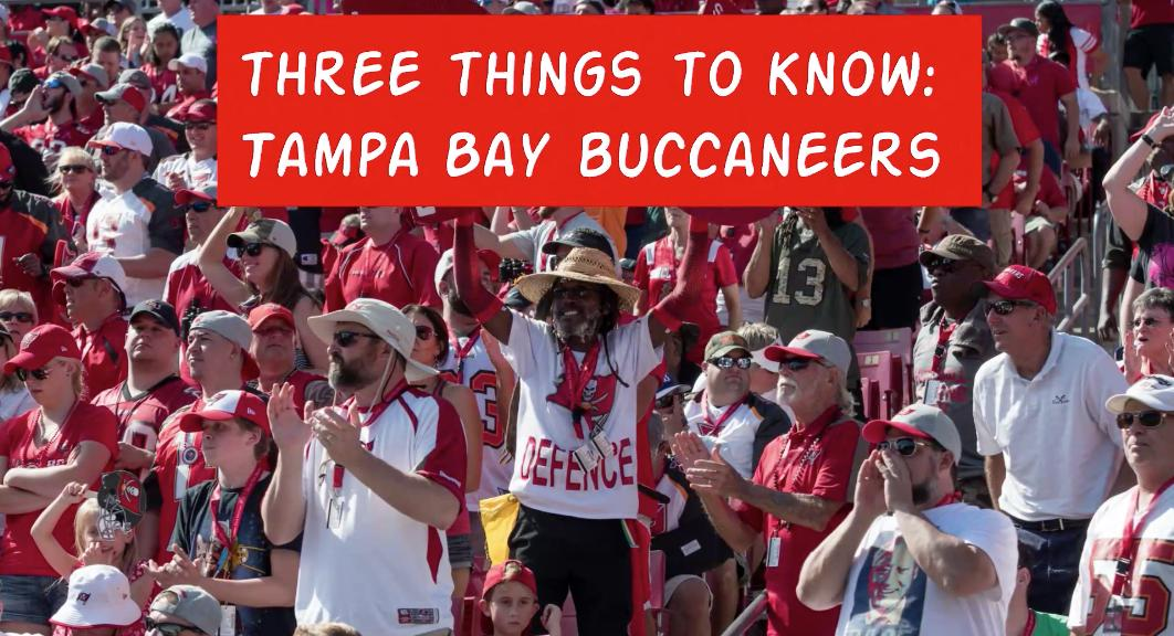 Three Things To Know: Tampa Bay Buccaneers