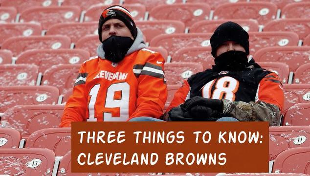 Three Things To Know: Cleveland Browns