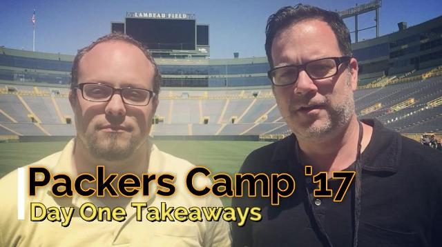 Packers training camp 2017: Day 1 takeaways